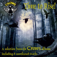 Crows - Time to Rise
