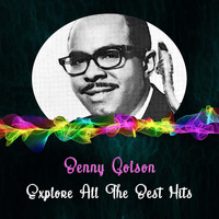 Benny Golson - Explore All the Best Hits
