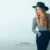 Jo Harman - When We Were Young - Single