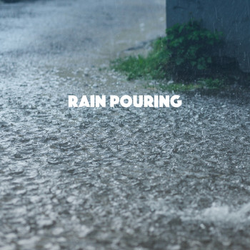 Rain Sounds, White Noise Therapy and Sleep Sounds of Nature - Rain Pouring