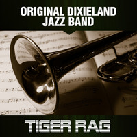 Original Dixieland Jazz Band - Tiger Rag