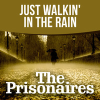 The Prisonaires - Just Walkin' In the Rain