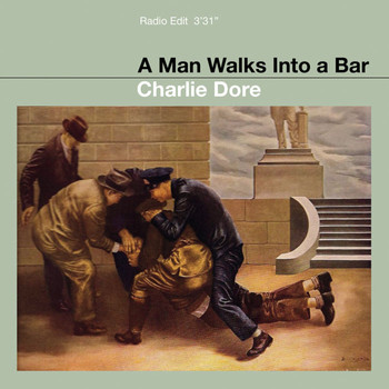 Charlie Dore - Man Walks into a Bar