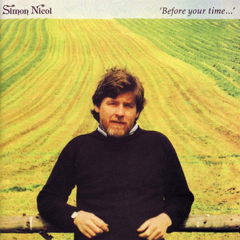 Simon Nicol - Before Your Time...