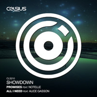 Showdown - Promises (feat. Notelle) / All I Need (feat. Alice Gasson)