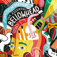Bellowhead - Pandemonium - the Essential Bellowhead