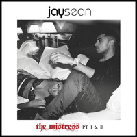 Jay Sean - The Mistress, Pt. I & II