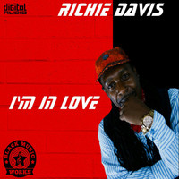 Richie Davis - I'm in Love