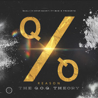 Reason - The Q.O.Q Theory