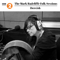 Dervish - The Mark Radcliffe Folk Sessions: Dervish
