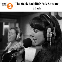 9bach - The Mark Radcliffe Folk Sessions: 9bach