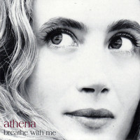 Athena - Breathe with Me (2008 Special Edition)