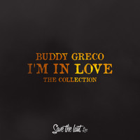 Buddy Greco - I'm in Love (The Collection)