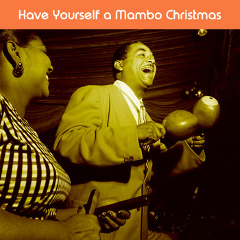 Cuba Cuba - Have Yourself a Mambo Christmas