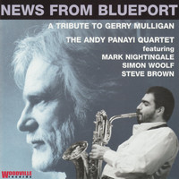 Andy Panayi Quartet - News from Blueport - a Tribute to Gerry Mulligan