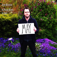 Jon Boden - A Folk Song a Day: May