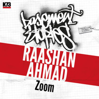 Raashan Ahmad - Zoom (Basement Stories)