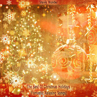 Stevie Wonder - The Best Of Christmas Holidays (Fantastic Relaxing Songs)