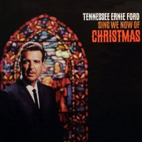 Tennessee Ernie Ford - Sing We Now of Christmas