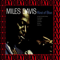 Miles Davis - Kind of Blue 50th Anniversary (Legacy Edition, Remastered, Doxy Collection)