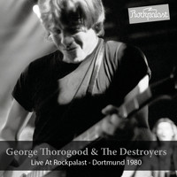 George Thorogood - Live at Rockpalast (1980)
