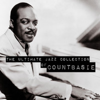 Count Basie - The Ultimate Jazz Collection of Count Basie