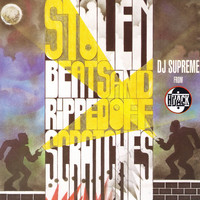 DJ Supreme - Stolen Beats & Ripped Off Scratches