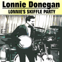 Lonnie Donegan - Lonnie's Skiffle Party