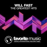 Will Fast - The Greatest Hits