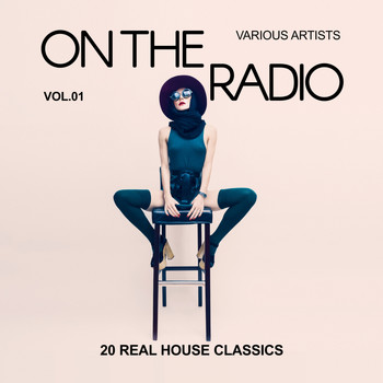 On the radio vol 1 20 real ho various artists for Classic house volume 1