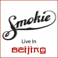 Smokie - Live in Beijing (Live in Beijing 2000)