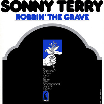 Sonny Terry - Robbin' the Grave