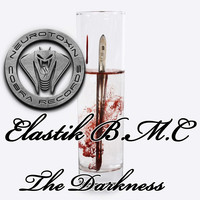 Elastik B.M.C - The Darkness