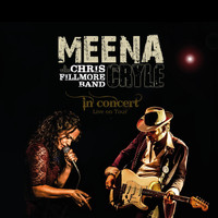 Meena Cryle & The Chris Fillmore Band - In Concert
