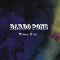 Bardo Pond - Crossover