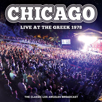 Chicago - Live at the Greek 1978 (Live)