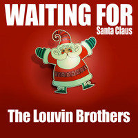 The Louvin Brothers - Waiting for Santa Claus