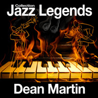 Dean Martin - Jazz Legends Collection