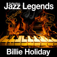Billie Holiday - Jazz Legends Collection