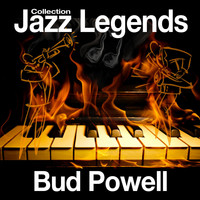 Bud Powell - Jazz Legends Collection