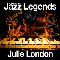 Julie London - Jazz Legends Collection
