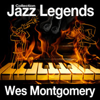 Wes Montgomery - Jazz Legends Collection