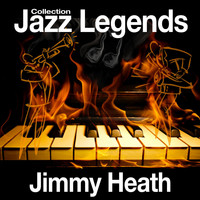 Jimmy Heath - Jazz Legends Collection