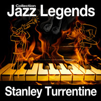 Stanley Turrentine - Jazz Legends Collection