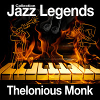 Thelonious Monk - Jazz Legends Collection