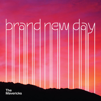 The Mavericks - Brand New Day