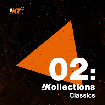 Various Artists - !K7 Kollections 02: Classics