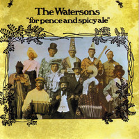The Watersons - For Pence and Spicy Ale