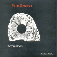 Paul Rogers - Heron Moon