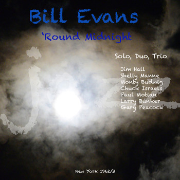 Bill Evans - Round Midnight
